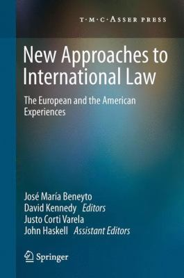Cover image for New Approaches to International Law The European and the American Experiences