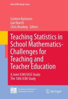 Cover image for Teaching Statistics in School Mathematics-Challenges for Teaching and Teacher Education A Joint ICMI/IASE Study: The 18th ICMI Study