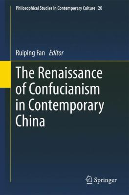 Cover image for The Renaissance of Confucianism in Contemporary China