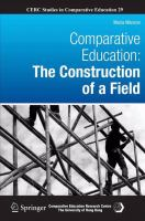Cover image for Comparative Education The Construction of a Field