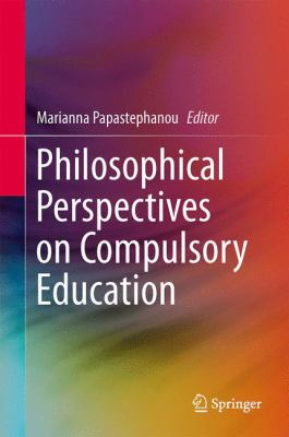 Cover image for Philosophical Perspectives on Compulsory Education