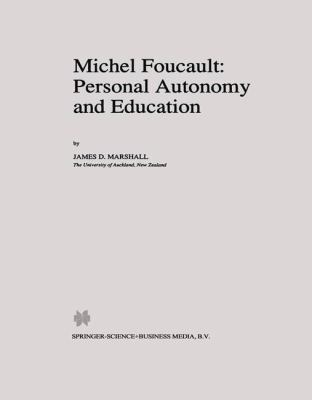 Cover image for Michel Foucault: Personal Autonomy and Education