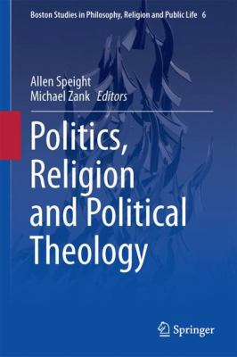 Cover image for Politics, Religion and Political Theology