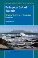 Cover image for Pedagogy Out of Bounds Untamed Variations of Democratic Education