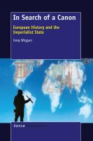 Cover image for In Search of a Canon European History and the Imperialist State