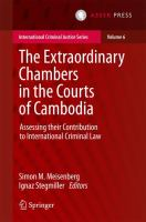 Cover image for The Extraordinary Chambers in the Courts of Cambodia Assessing Their Contribution to International Criminal Law