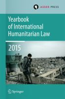 Cover image for Yearbook of International Humanitarian Law Volume 18, 2015