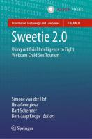Cover image for Sweetie 2.0 Using Artificial Intelligence to Fight Webcam Child Sex Tourism