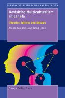 Cover image for Revisiting Multiculturalism in Canada Theories, Policies and Debates