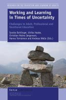 Cover image for Working and Learning in Times of Uncertainty Challenges to Adult, Professional and Vocational Education