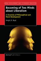 Cover image for Becoming of Two Minds about Liberalism A Chronicle of Philosophical and Moral Development