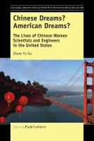 Cover image for Chinese Dreams? American Dreams? The Lives of Chinese Women Scientists and Engineers in the United States