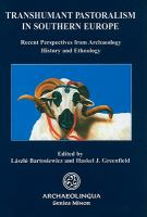 Cover image for Transhumant pastoralism in Southern Europe : recent perspectives from archaeology, history and ethnology