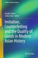 Cover image for Imitation, Counterfeiting and the Quality of Goods in Modern Asian History