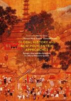 Cover image for Global History and New Polycentric Approaches Europe, Asia and the Americas in a World Network System