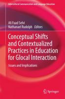 Cover image for Conceptual Shifts and Contextualized Practices in Education for Glocal Interaction Issues and Implications