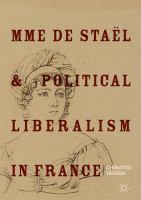 Cover image for Mme de Staël and Political Liberalism in France