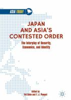 Cover image for Japan and Asia's Contested Order The Interplay of Security, Economics, and Identity