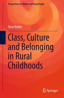 Cover image for Class, Culture and Belonging in Rural Childhoods