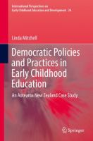 Cover image for Democratic Policies and Practices in Early Childhood Education An Aotearoa New Zealand Case Study