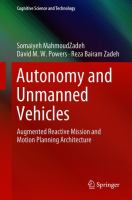 Cover image for Autonomy and Unmanned Vehicles Augmented Reactive Mission and Motion Planning Architecture