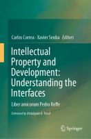 Cover image for Intellectual Property and Development: Understanding the Interfaces Liber amicorum Pedro Roffe