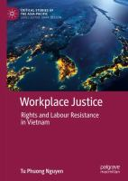 Cover image for Workplace Justice Rights and Labour Resistance in Vietnam
