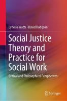 Cover image for Social Justice Theory and Practice for Social Work Critical and Philosophical Perspectives