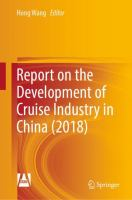 Cover image for Report on the Development of Cruise Industry in China (2018)