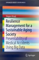 Cover image for Resilience Management for a Sustainable Aging Society Preventability of Medical Accidents Using Big Data
