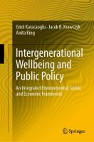 Cover image for Intergenerational Wellbeing and Public Policy An Integrated Environmental, Social,  and Economic Framework
