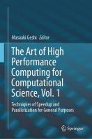 Cover image for The Art of High Performance Computing for Computational Science, Vol. 1 Techniques of Speedup and Parallelization for General Purposes