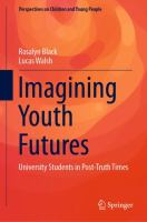 Cover image for Imagining Youth Futures University Students in Post-Truth Times