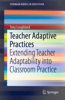 Cover image for Teacher Adaptive Practices Extending Teacher Adaptability into Classroom Practice