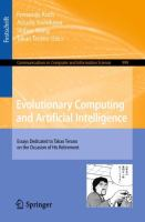 Cover image for Evolutionary Computing and Artificial Intelligence Essays Dedicated to Takao Terano on the Occasion of His Retirement