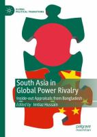 Cover image for South Asia in Global Power Rivalry Inside-out Appraisals from Bangladesh