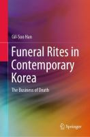 Cover image for Funeral Rites in Contemporary Korea The Business of Death