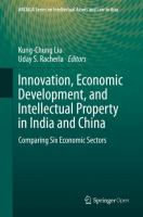 Cover image for Innovation, Economic Development, and Intellectual Property in India and China Comparing Six Economic Sectors