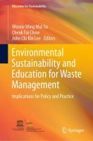 Cover image for Environmental Sustainability and Education for Waste Management Implications for Policy and Practice