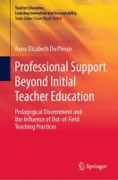 Cover image for Professional Support Beyond Initial Teacher Education Pedagogical Discernment and the Influence of Out-of-Field Teaching Practices