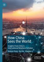 Cover image for How China Sees the World Insights From China's International Relations Scholars