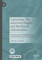 Cover image for Capitalism, The American Empire, and Neoliberal Globalization Themes and Annotations from Selected Works of E. San Juan, Jr.