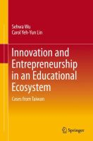 Cover image for Innovation and Entrepreneurship in an Educational Ecosystem Cases from Taiwan