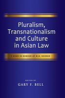 Cover image for Pluralism, Transnationalism and Culture in Asian Law A Book in Honour of M.B. Hooker