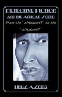 """Cover image for Detective fiction & the African scene from the """"whodunit?"""" to the """"whydunit?"""""""