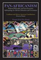 Cover image for Pan-Africanism. Volume three : political philosophy and socio-economic anthropology for African liberation and governance : Caribbean and African American contributions