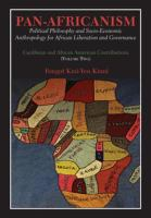 Cover image for Pan-Africanism. Volume two : political philosophy and socio-economic anthropology for African liberation and governance