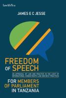 Cover image for Freedom of Speech for Members of Parliament in Tanzania