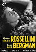Cover image for 3 films by Roberto Rossellini starring Ingrid Bergman