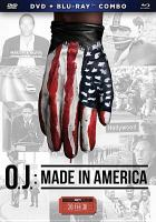 Cover image for O.J. made in America : A 30 for 30 documentary event